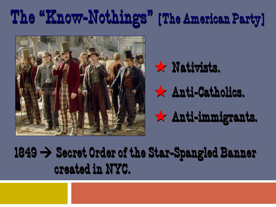 The Know-Nothings [The American Party]